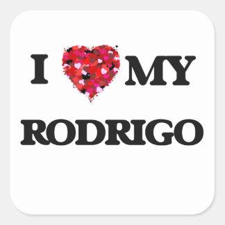 Eu amo meu Rodrigo Adesivo Quadrado