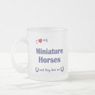 Eu amo meus cavalos diminutos (os cavalos caneca de café vidro jateado