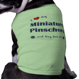 Eu amo meus Pinschers diminutos (os cães múltiplos Camisa Sem Mangas Para Cachorro