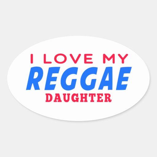 Eu amo minha filha da dança da reggae adesivos oval