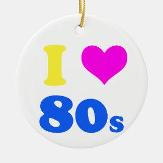 eu amo o anos 80 ornamento de cerâmica redondo