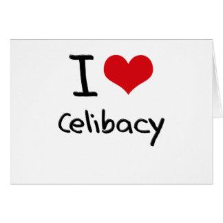 Eu amo o celibato cartão comemorativo