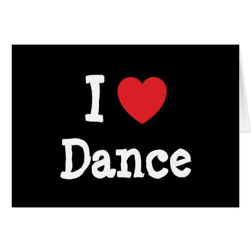 Eu amo o costume do coração da dança personalizado cartoes