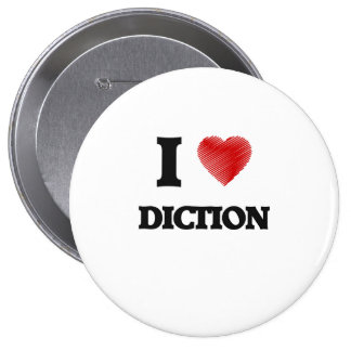 Eu amo o Diction Bóton Redondo 10.16cm