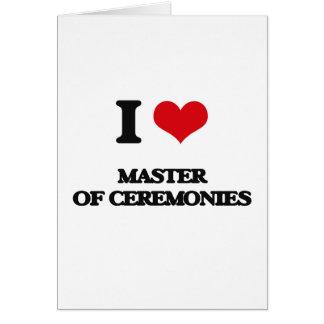 Eu amo o mestre de cerimónias cartao