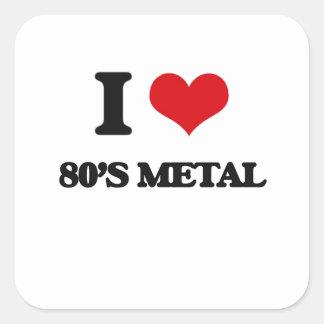 Eu amo o METAL do anos 80 Adesivo Quadrado