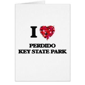 Eu amo o parque estadual chave Florida de Perdido Cartão Comemorativo