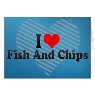 Eu amo o peixe com batatas fritas cartão