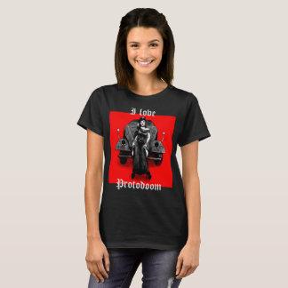 Eu amo o protodoom camisetas
