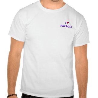 Eu amo o t-shirt da folha de pagamento
