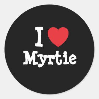 Eu amo o t-shirt do coração de Myrtie Adesivos Em Formato Redondos