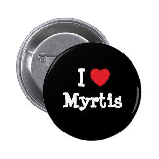 Eu amo o t-shirt do coração de Myrtis Botons