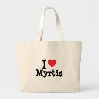 Eu amo o t-shirt do coração de Myrtis Bolsa De Lona