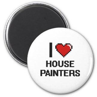 Eu amo pintores de casa ímã redondo 5.08cm