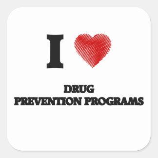 Eu amo programas da prevenção de droga adesivo quadrado