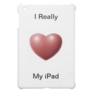 Eu amo realmente meu iPad Capa Para iPad Mini