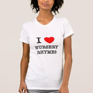 Eu amo rimas de berçário camisetas