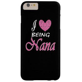 Eu amo ser Nana Capas iPhone 6 Plus Barely There