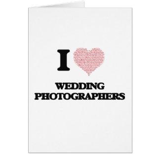 Eu amo Wedding fotógrafo (coração feito da palavra Cartão Comemorativo
