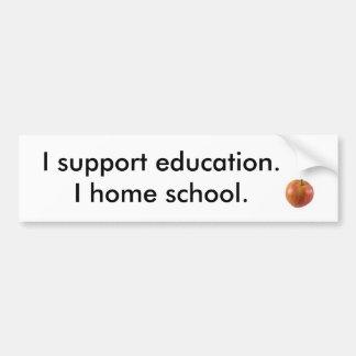 Eu apoio a educação, escola home de I Adesivo Para Carro