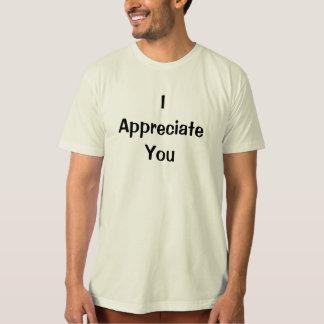 """""""Eu aprecio-o"""" t-shirt"""
