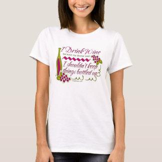 Eu bebo o provérbio engraçado do vinho tshirt