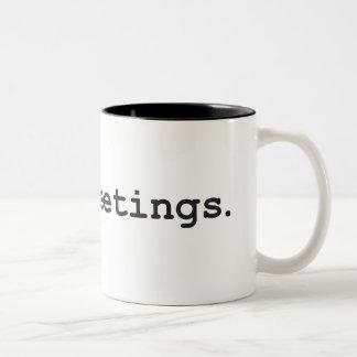 Eu deio reuniões caneca de café em dois tons