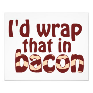 Eu envolveria aquele no bacon panfleto