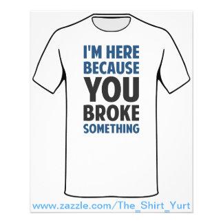 Eu estou aqui porque você quebrou algo flyer 11.43 x 14.22cm