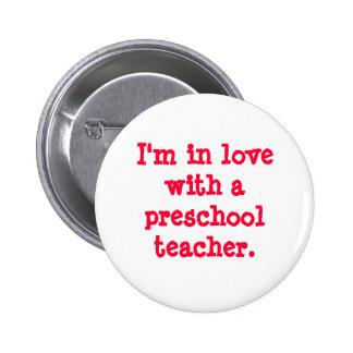 Eu estou no amor com um professor pré-escolar bóton redondo 5.08cm