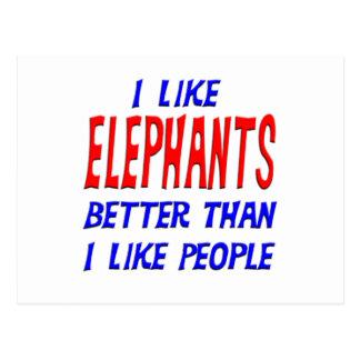 Eu gosto de elefantes melhores do que eu gosto de cartão postal