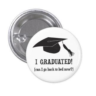 Eu graduei-me!  Posso eu ir para trás colocar Bóton Redondo 2.54cm