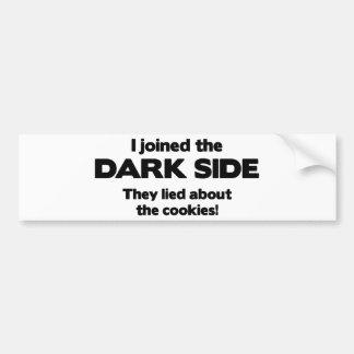 Eu juntei-me ao lado escuro. Encontraram-se sobre  Adesivo Para Carro