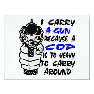Eu levo uma arma porque uma bobina é demasiado convite 10.79 x 13.97cm
