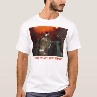 Eu luto o que você teme! camiseta