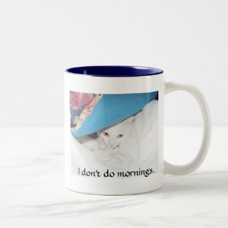 Eu não faço manhãs caneca