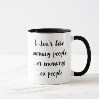 Eu não gosto de pessoas da manhã… Caneca de café