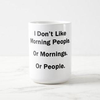 Eu não gosto de povos da manhã caneca de café
