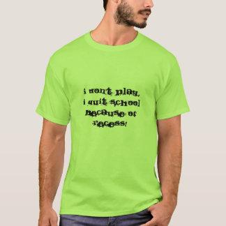 Eu não jogo tshirts