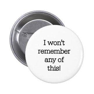 Eu não recordarei este botons