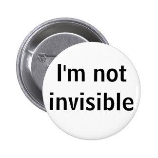 Eu não sou invisível bóton redondo 5.08cm