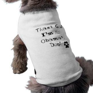 Eu não sou o cão de Obama Camisa Sem Mangas Para Cachorro