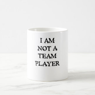 Eu não sou um jogador de equipa caneca de café