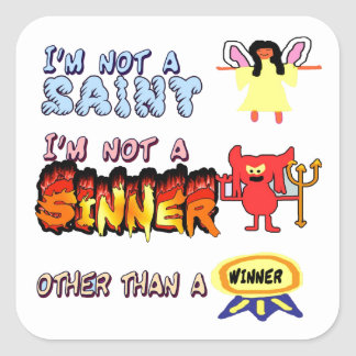 Eu não sou um santo ou um pecador adesivos quadrados