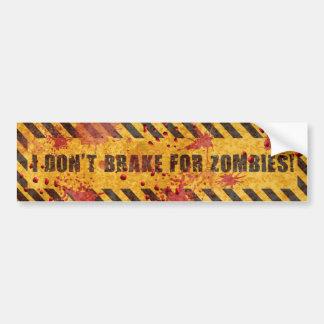 Eu não travo para zombis adesivo para carro