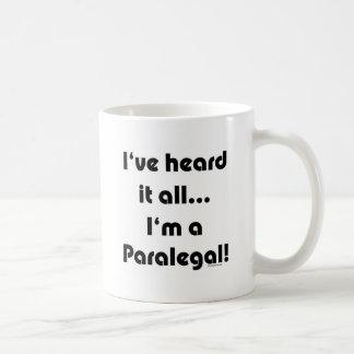Eu ouvi-o… Paralegal Caneca De Café