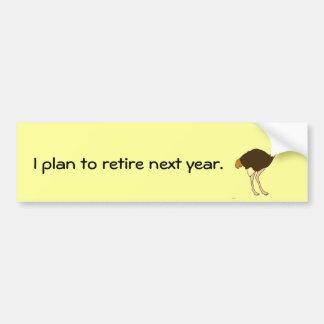Eu planeio aposentar-se no próximo ano a etiqueta  adesivo para carro
