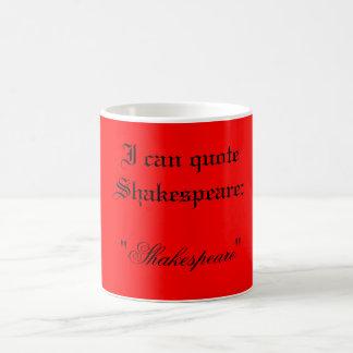 Eu posso citar a caneca cultivada Shakespeare