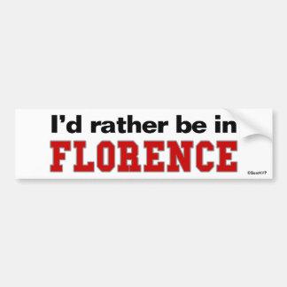 Eu preferencialmente estaria em Florença Adesivo Para Carro
