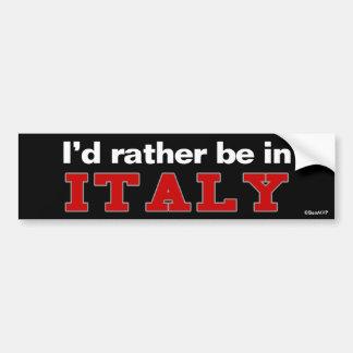 Eu preferencialmente estaria em Italia Adesivo Para Carro